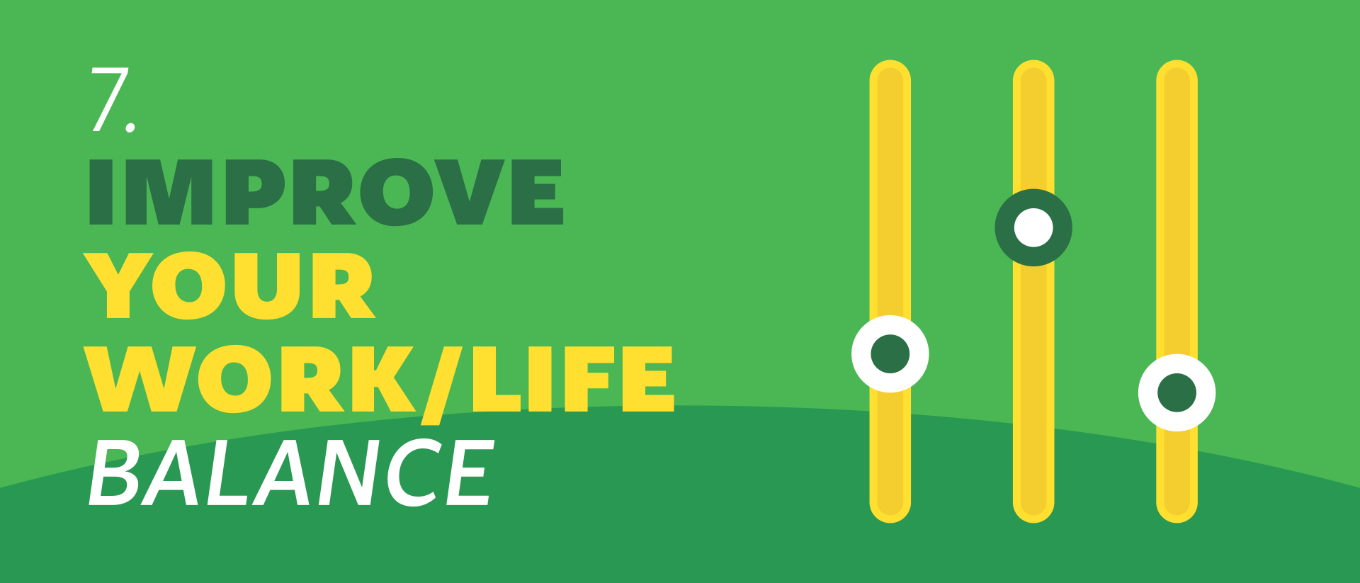 Improve your work/life balance